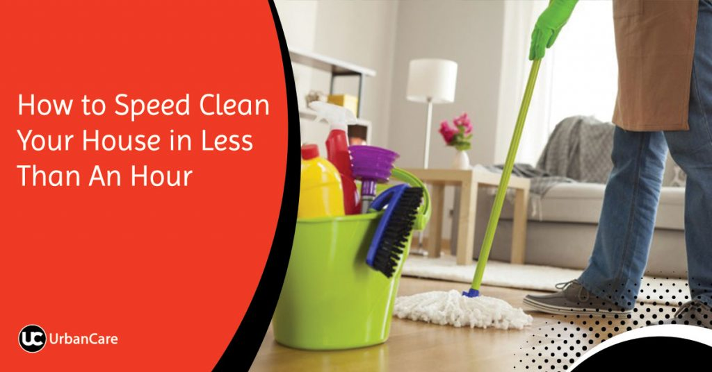 Speed Cleaning Your House in Less Than An Hour