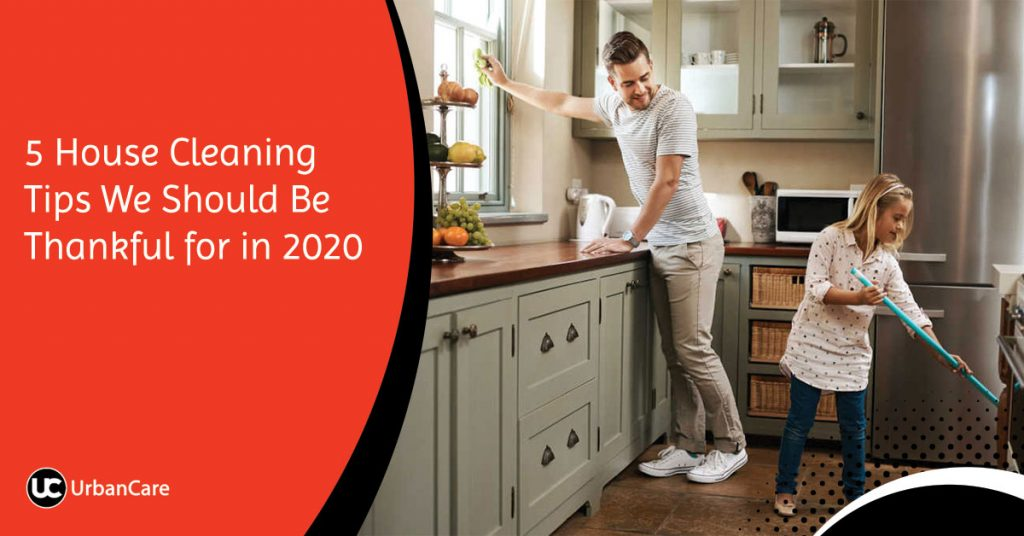 5 House Cleaning Tips We Should Be Thankful for in 2020
