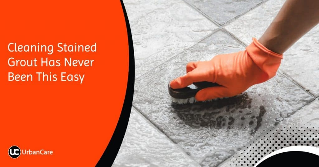 Cleaning Stained Grout Has Never Been This Easy
